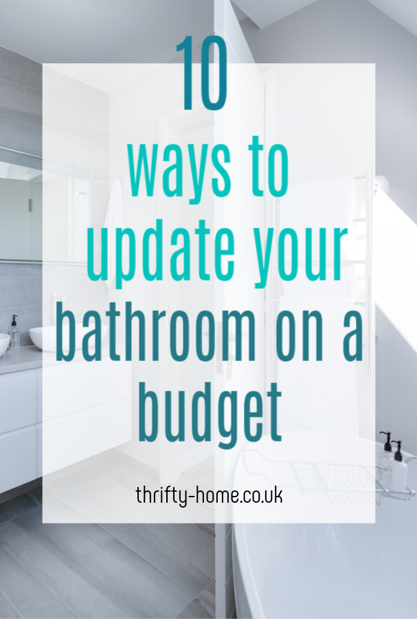 ways to update your bathroom on a budget