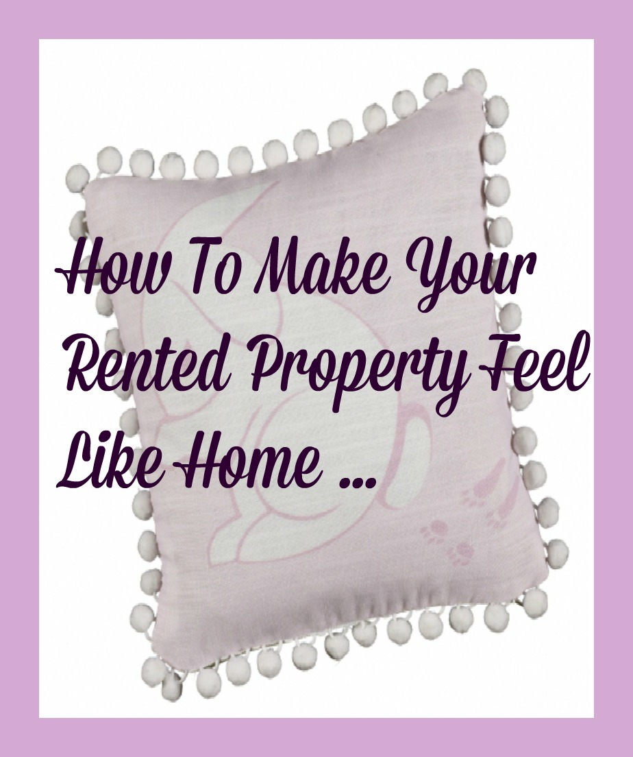 Make your rented property feel like home