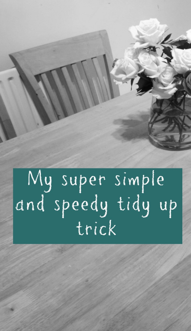 Speedy Tidy Up Trick