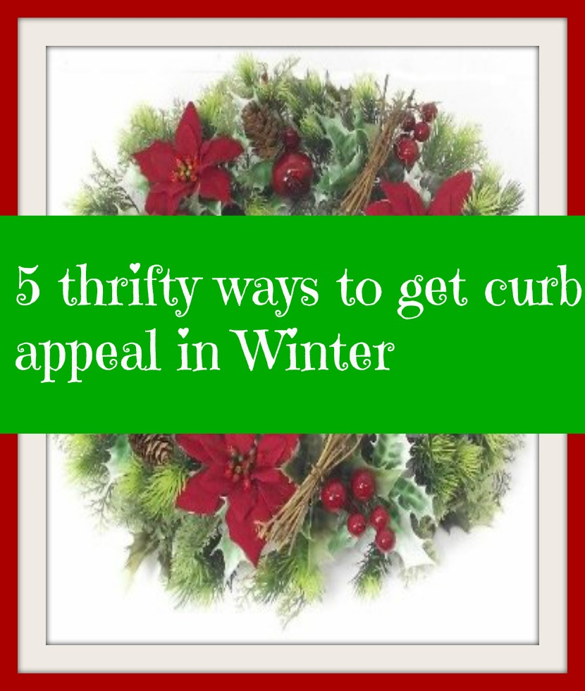 5 thrifty ways to get curb appeal in Winter