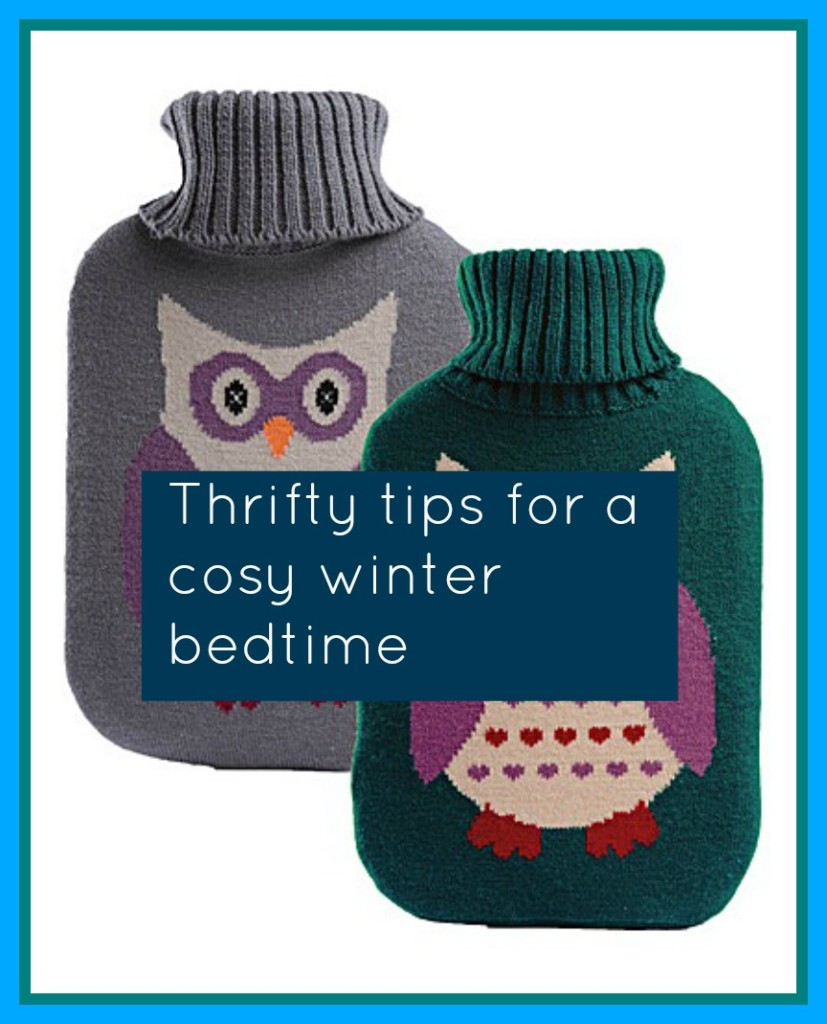 Thrifty tips for a cosy winter bedtime