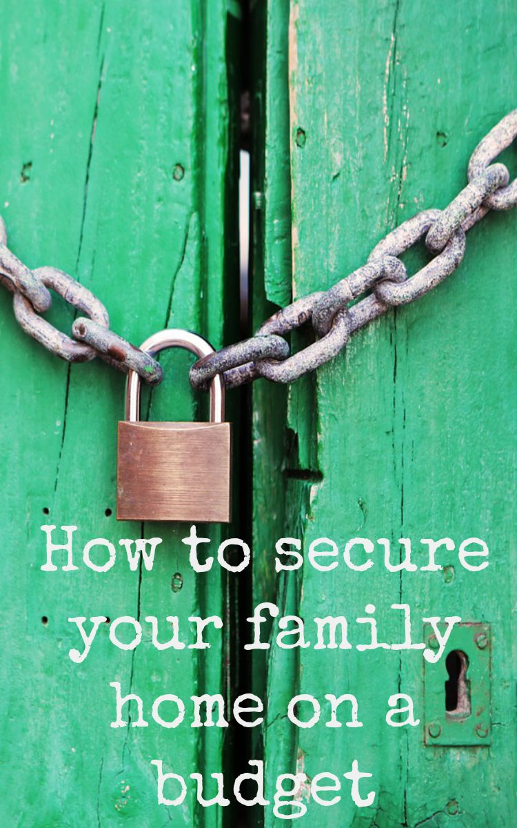 secure your family home