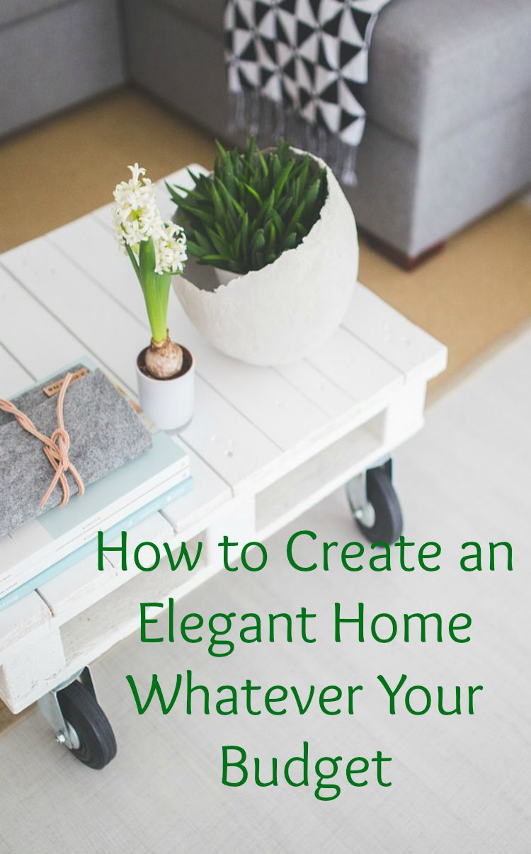 How to create an elegant home