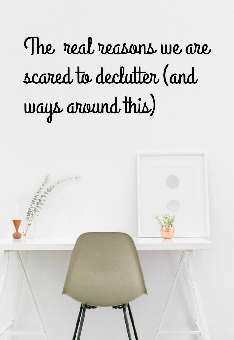 scared to declutter