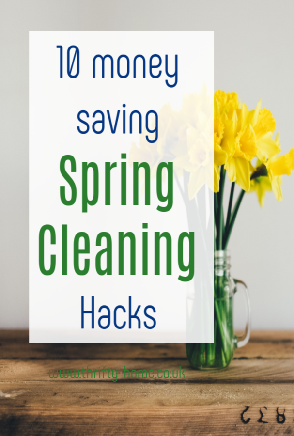 Money Saving Spring Cleaning Hacks, brilliant hacks to help you spring clean your home and make it look fresh and welcoming for Spring #springclean #springcleaning