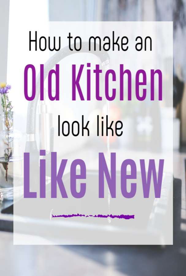 Make an Old Kitchen Look Like New, simple hacks to help you makeover your kitchen and revamp it #kitchenmakeover #kitchenredesign #kitchendecor #kitchenhacks