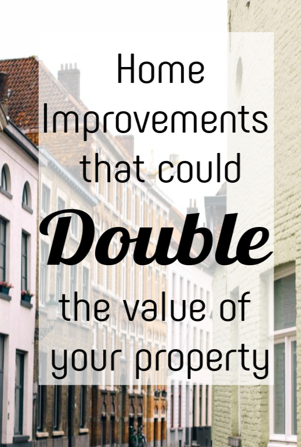 Wonderful Home Improvements That Double Property Value , how to increase your property value  with these fabulous improvements and renovations #propertyvalue #homeimprovemet #realestate