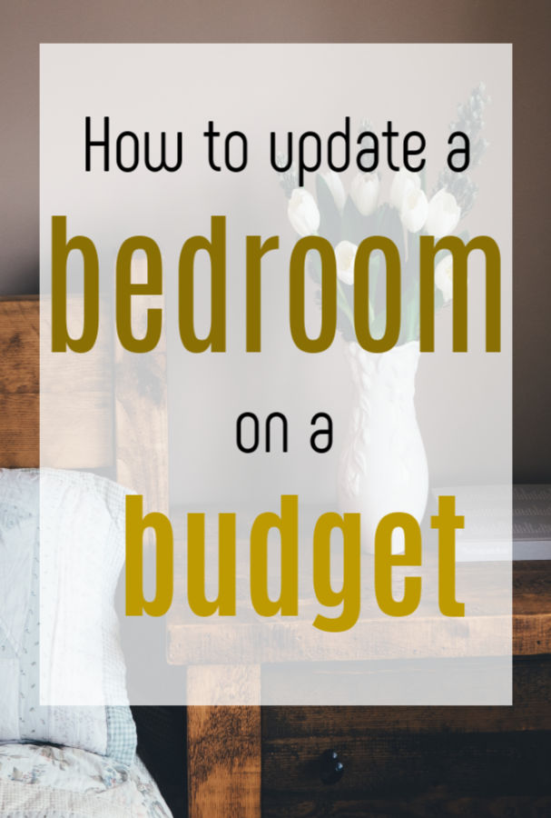 How to update a bedroom on a budget, low-cost and frugal bedroom makeover ideas #bedroommakeover #budgetbedroom #bedroomdesign #bedroomdecor